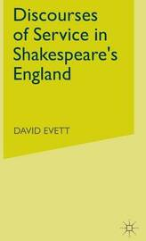 Discourses of Service in Shakespeare's England by David Evett image