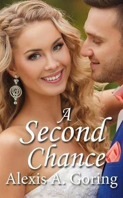 A Second Chance by Alexis A. Goring image