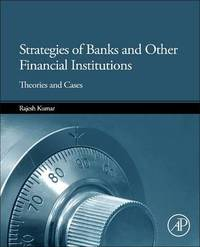 Strategies of Banks and Other Financial Institutions by Rajesh Kumar