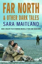 Far North and Other Dark Tales by Sara Maitland image