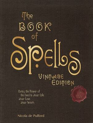 The Book of Spells: Vintage Edition by Nicola de Pulford image