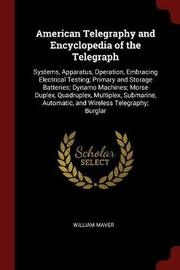 American Telegraphy and Encyclopedia of the Telegraph by William Maver image