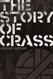 "The Story of ""Crass"" by George Berger image"