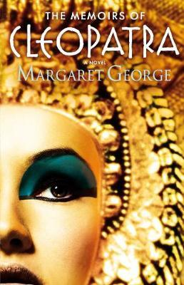 The Memoirs of Cleopatra by Margaret George image