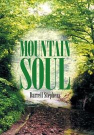 Mountain Soul by Darrell Stephens
