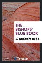 The Bishops' Blue Book by J Sanders Reed image