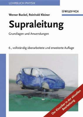 Supraleitung: Grundlagen Und Anwendungen by Reinhold Kleiner image