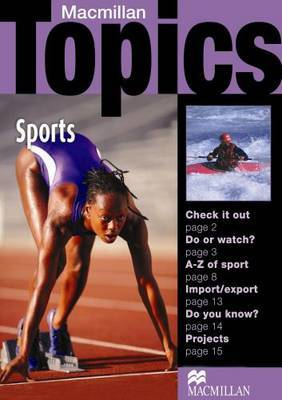 Macmillan Topics Sports Beginner Plus Reader by Susan Holden image