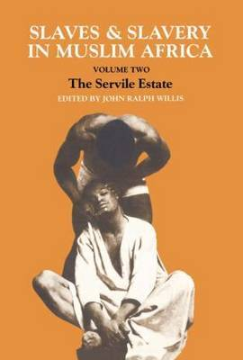 Slaves and Slavery in Africa by John Ralph Willis image