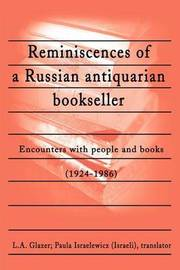 Reminiscences of a Russian Antiquarian Bookseller: Encounters with People and Books (1924-1986) by Paula Israelewicz image