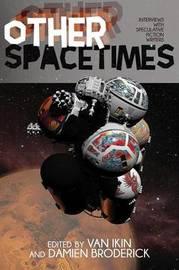 Other Spacetimes by Van Ikin