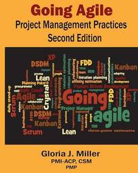 Going Agile Project Management Practices Second Edition by Gloria J Miller
