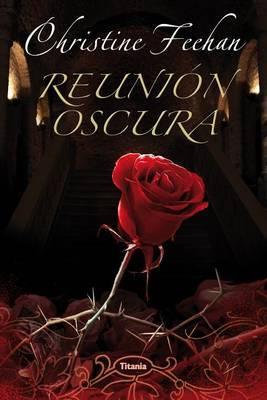 Reunion Oscura by Christine Feehan