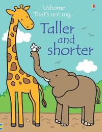Taller and Shorter by Fiona Watt