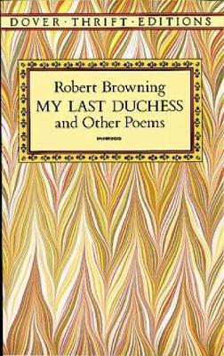 My Last Duchess and Other Poems by Robert Browning image