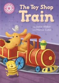 Reading Champion: The Toy Shop Train by Jackie Walter