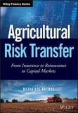 Agricultural Risk Transfer by Roman Hohl