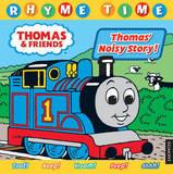 Thomas & Friends Rhyme Time: Thomas' Noisy Story!