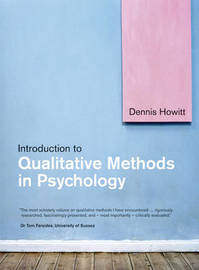 Introduction to Qualitative Methods in Psychology by Dennis Howitt