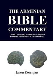 The Arminian Bible Commentary by Jason Kerrigan