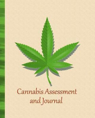 Cannabis Assessment and Journal by Empathic Press