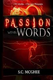 Passion Within Words by S C McGhee image