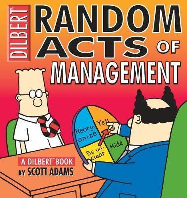 Random Acts of Management by Scott Adams