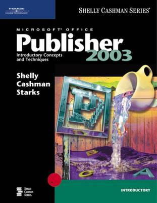 Microsoft Office Publisher 2003: Introductory Concepts and Techniques by Gary B Shelly image