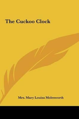The Cuckoo Clock by Mrs Mary Louisa Molesworth image