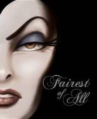 Fairest of All by Disney Book Group