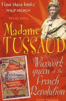 Madame Tussaud by Tony Thorne