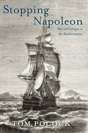 Stopping Napoleon by Tom Pocock