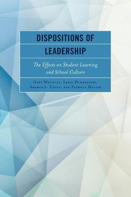 Dispositions of Leadership by Gary Whiteley