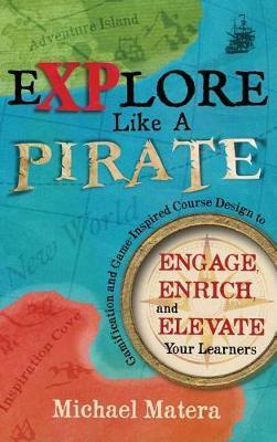 Explore Like a Pirate by Michael Matera image