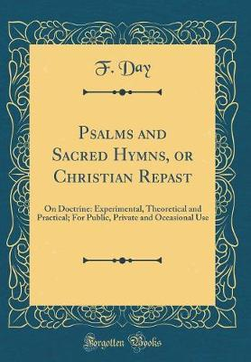 Psalms and Sacred Hymns, or Christian Repast by F Day image