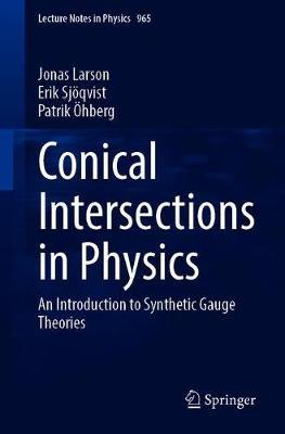 Conical Intersections in Physics by Jonas Larson