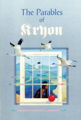 The Parables of Kryon by Kryon image