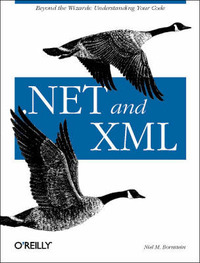 .NET and XML by Niel M. Bornstein