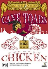 Unnatural History Of Cane Toads, The/The Natural History Of The Chicken on DVD