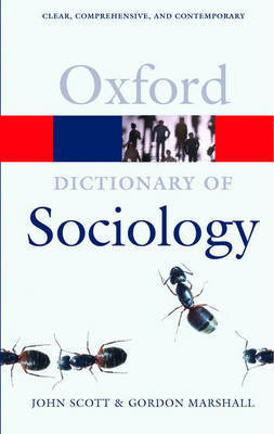 A Dictionary of Sociology by (John) Scott