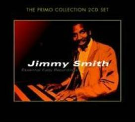 Essential Early Recordings by Jimmy Smith