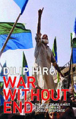 War without End by Dilip Hiro