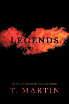 Legends by T Martin