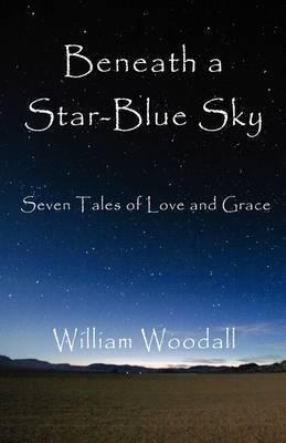 Beneath a Star-Blue Sky by William Angelo Woodall