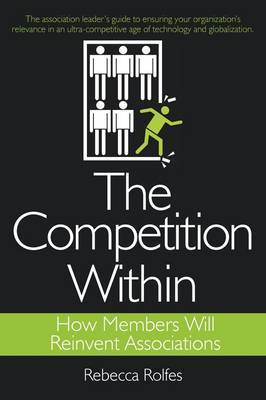 The Competition Within by REBECCA ROLFES