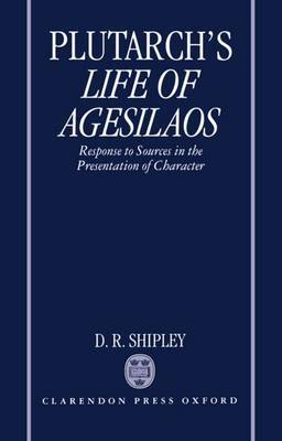 A Commentary on Plutarch's Life of Agesilaos by . Plutarch image