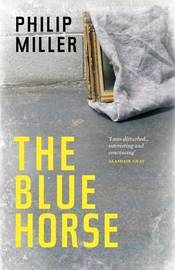 The Blue Horse by Philip Miller