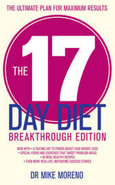The 17 Day Diet Breakthrough Edition by Mike Moreno