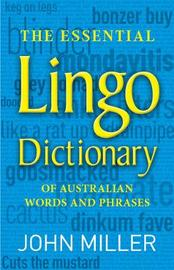 The Essential Lingo Dictionary by John Miller