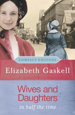 Wives and Daughters by Elizabeth Cleghorn Gaskell image